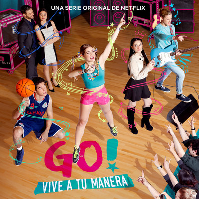 アルバム/Go! Vive A Tu Manera (Soundtrack from the Netflix Original Series)/Various Artists
