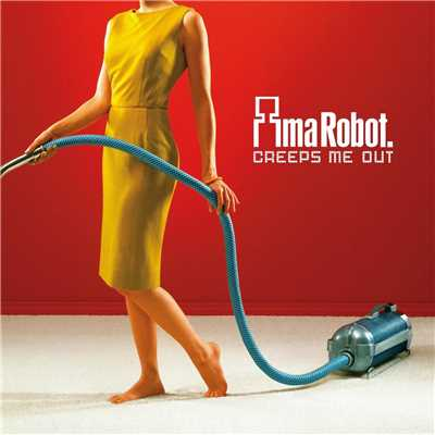 シングル/Creeps Me Out (Rock Mix)/Ima Robot