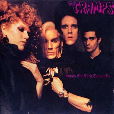 アルバム/Songs The Lord Taught Us/The Cramps