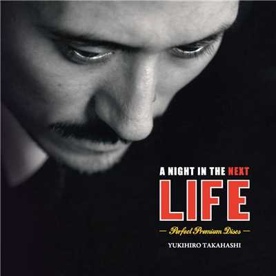 アルバム/A Night in The Next Life -Perfect Premium Discs- (Perfect Premium Discs)/高橋幸宏