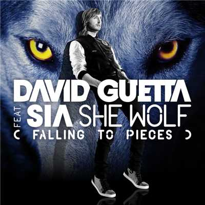 シングル/She Wolf (Falling to Pieces) [feat. Sia] [Ambient Version]/David Guetta