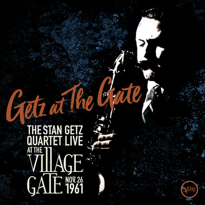 Yesterday's Gardenias (Live At The Village Gate, 1961)/The Stan Getz Quartet