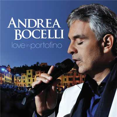 ハイレゾアルバム/Love In Portofino (Remastered)/Andrea Bocelli
