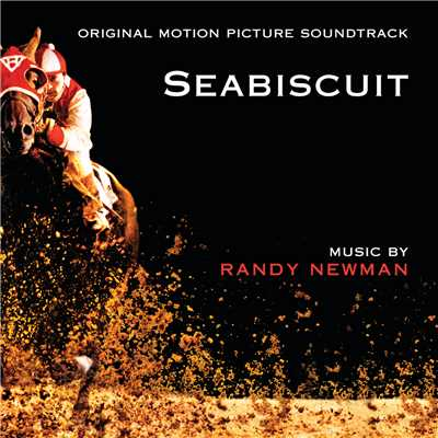アルバム/Seabiscuit (Original Motion Picture Soundtrack)/ランディ・ニューマン