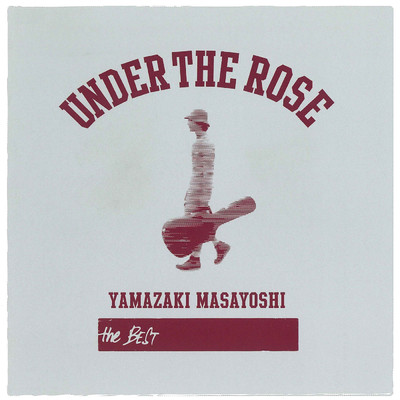 アルバム/UNDER THE ROSE ~B-sides & Rarities 2005-2015~/山崎まさよし