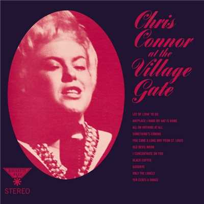 アルバム/At The Village Gate/Chris Connor