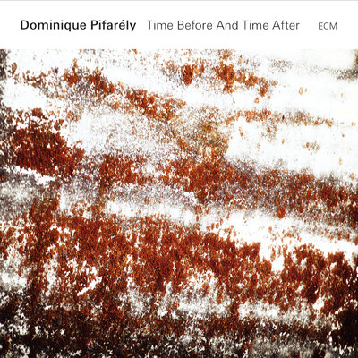 ハイレゾアルバム/Time Before And Time After (Live)/Dominique Pifarely