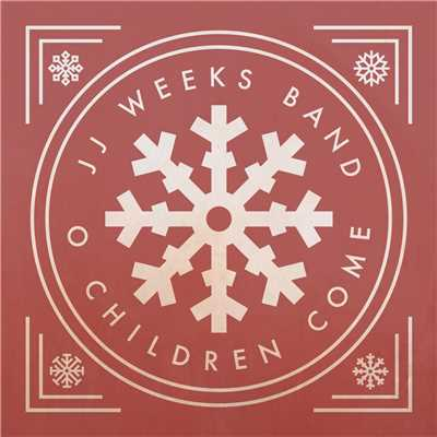 シングル/O Children Come/JJ Weeks Band