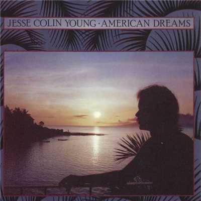 シングル/American Dreams Suite: City Boy/Jesse Colin Young