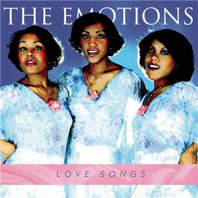 アルバム/Love Songs/The Emotions