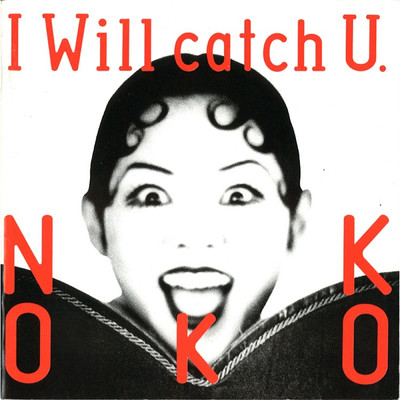 アルバム/I Will Catch U/NOKKO