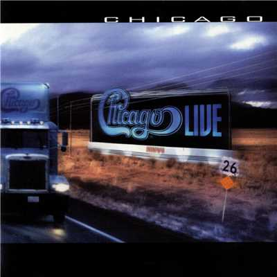シングル/25 or 6 to 4 (Live in Chicago, Il. - 1999)/Chicago