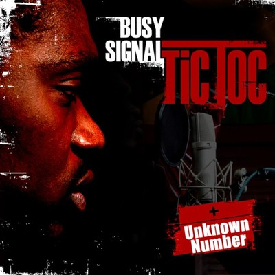 アルバム/Tic Toc/ Unknown Number/Busy Signal