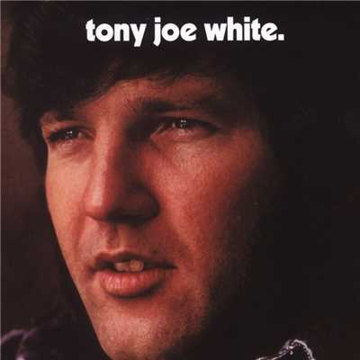 アルバム/Tony Joe White/Tony Joe White