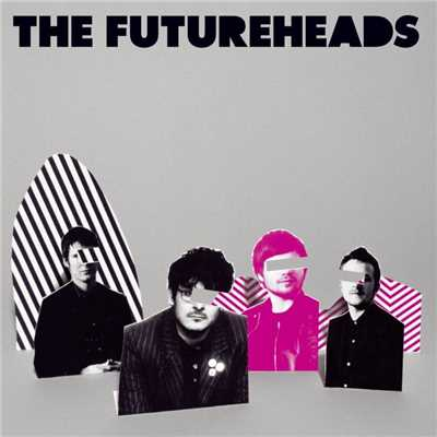 アルバム/The Futureheads (new version)/The Futureheads
