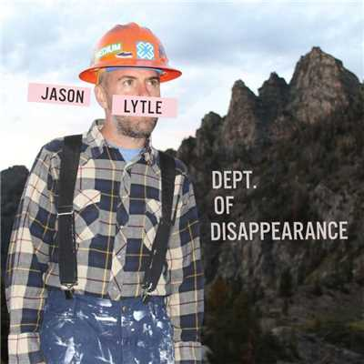 アルバム/Dept. Of Disappearance/Jason Lytle