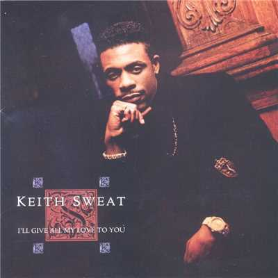 シングル/I'll Give All My Love To You/Keith Sweat
