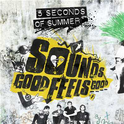 アルバム/Sounds Good Feels Good (B-Sides And Rarities)/5 Seconds Of Summer