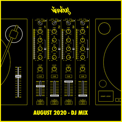 Nervous August 2020 (DJ Mix)/Various Artists