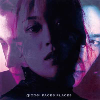 FACES PLACES〜DELUXE EDITION〜/globe