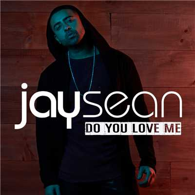 シングル/Do You Love Me/Jay Sean