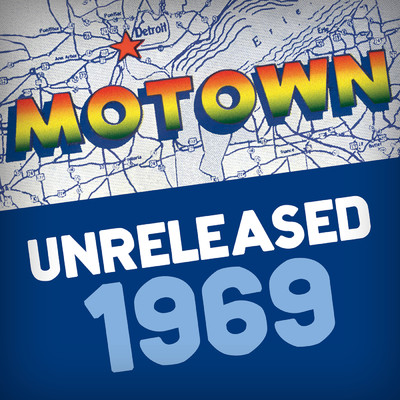 アルバム/Motown Unreleased 1969/Various Artists