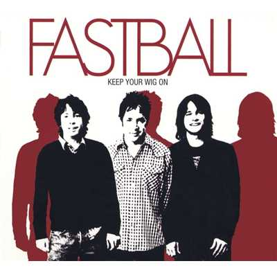 シングル/Til I Get It Right/Fastball