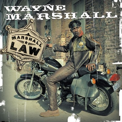 Marshall Law/Wayne Marshall