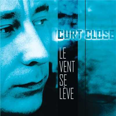 アルバム/Le Vent Se Leve/Curt Close