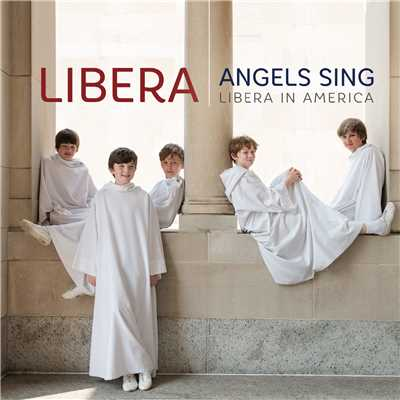 アルバム/Angels Sing - Libera in America/リベラ