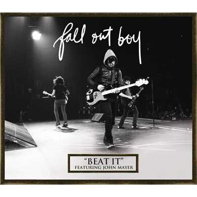 アルバム/Beat It (featuring John Mayer)/Fall Out Boy