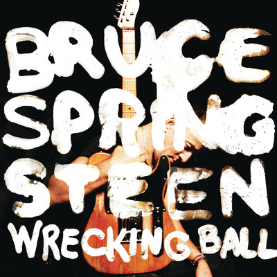 ハイレゾアルバム/Wrecking Ball/Bruce Springsteen