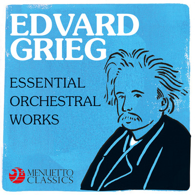 アルバム/Edvard Grieg - Essential Orchestral Works/Various Artists
