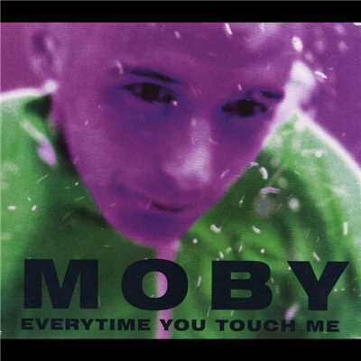 "シングル/Everytime You Touch Me (Beatmasters' 7"" Mix) [Beatmasters]/Moby"