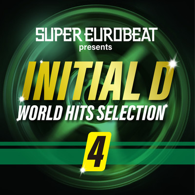 アルバム/SUPER EUROBEAT presents INITIAL D WORLD HITS SELECTION 4/Various Artists