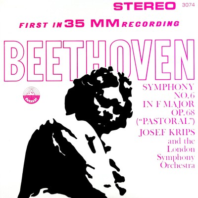 "アルバム/Beethoven: Symphony No. 6 in F Major, Op. 68 ""Pastoral"" (Transferred from the Original Everest Records Master Tapes)/London Symphony Orchestra & Josef Krips"