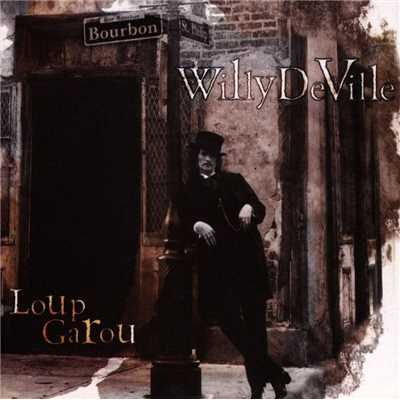 シングル/Runnin' Through The Jungle - Shootin' The Blues/Willy DeVille