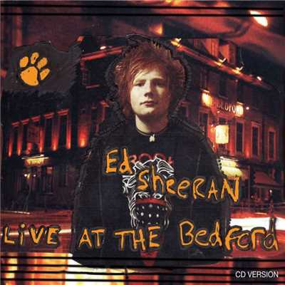 アルバム/Live At The Bedford/Ed Sheeran