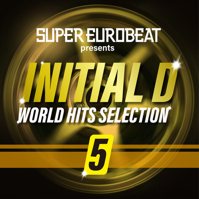 アルバム/SUPER EUROBEAT presents INITIAL D WORLD HITS SELECTION 5/Various Artists