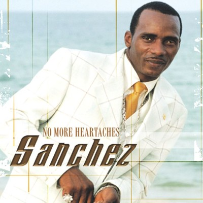 アルバム/No More Heartaches/Sanchez
