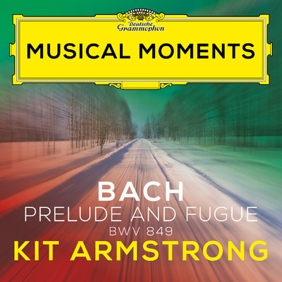 J.S. Bach: Prelude & Fugue in C Sharp Minor (Well-Tempered Clavier, Book I, No. 4) (Musical Moments)/Kit Armstrong