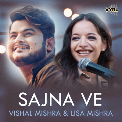 シングル/Sajna Ve/Vishal Mishra/Lisa Mishra