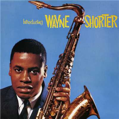 アルバム/Introducing Wayne Shorter/Wayne Shorter