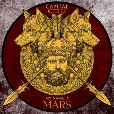 シングル/My Name Is Mars/Capital Cities