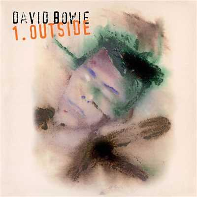 アルバム/1. Outside (Expanded Edition)/David Bowie