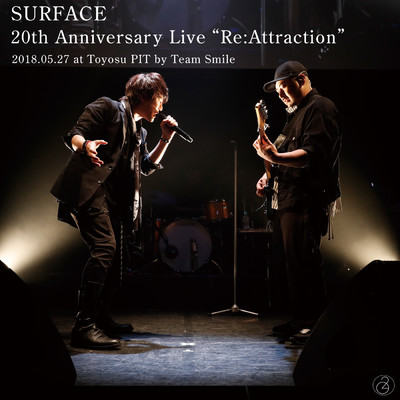アルバム/SURFACE 20th Anniversary Live「Re:Attraction」/Surface
