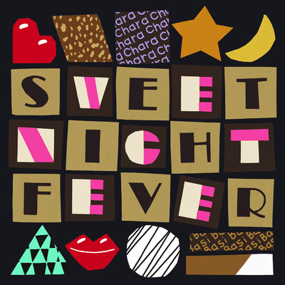 シングル/Sweet Night Fever/Chara×BASI