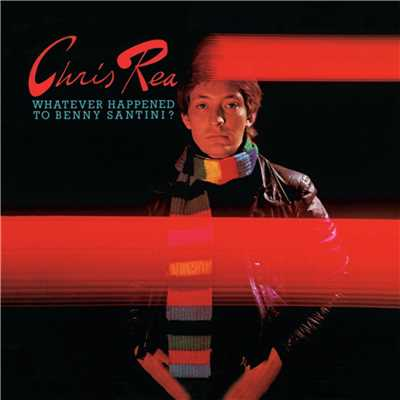 アルバム/Whatever Happened To Benny Santini/Chris Rea