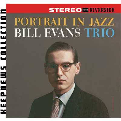アルバム/Portrait In Jazz [Keepnews Collection] (Keepnews Collection)/Bill Evans