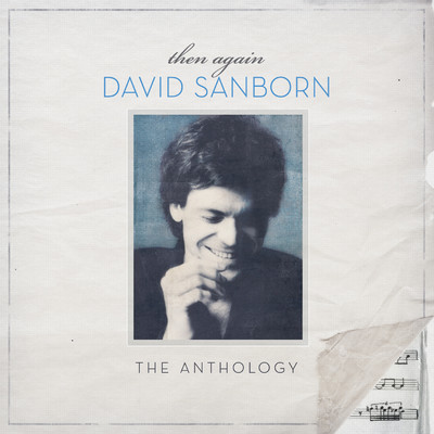 アルバム/Then Again: The David Sanborn Anthology/David Sanborn